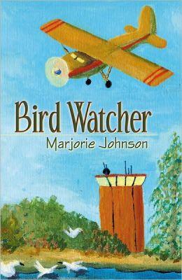 Bird Watcher: A Novel