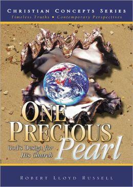 One Precious Pearl: God's Design for His Church