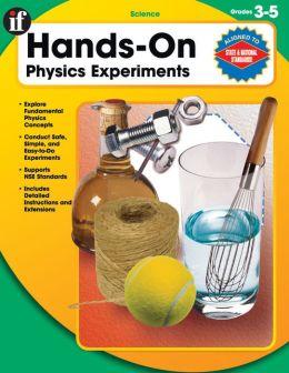 Physics Grades 3-5: Hands On Experiments