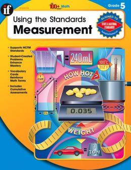 Using the Standards - Measurement, Grade 5