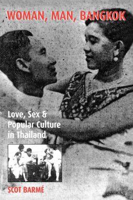 Woman, Man, Bangkok