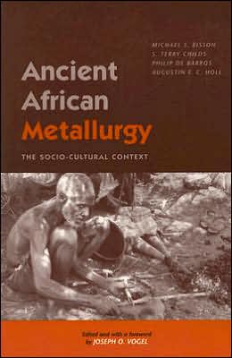 Ancient African Metallurgy: The Sociocultural Context