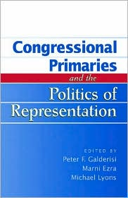 Congressional Primaries and the Politics of Representatiion