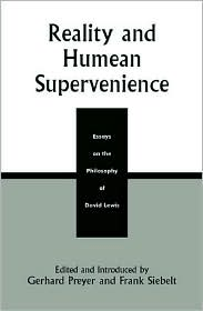 Reality and Humean Supervenience: Essays on the Philosophy of David Lewis