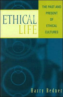 Ethical Life: The Past and Present of Ethical Cultures