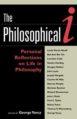 Philosophical I: Personal Reflections on Life in Philosophy