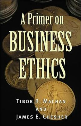 A Primer on Business Ethics