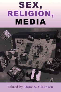 Sex, Religion, Media