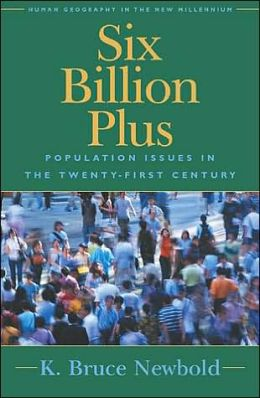 Six Billion Plus: Population Issues in the Twenty-First Century