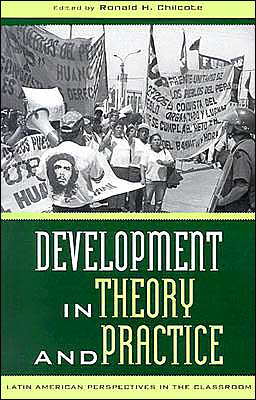 Development in Theory and Practice: Latin American Prespectives in the Classroom