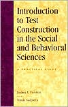 Introduction to Test Construction in the Social and Behavioral Sciences: A Practical Guide