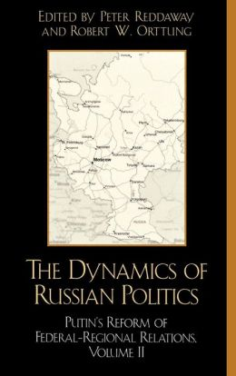 Dynamics Of Russian Politics, Volume 2