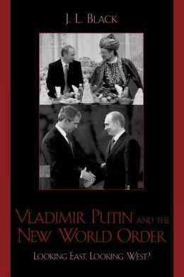 Vladimir Putin And The New World Order