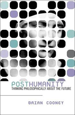 Posthumanity