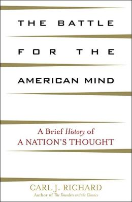 Battle for the American Mind: A Brief History of a Nation's Thought