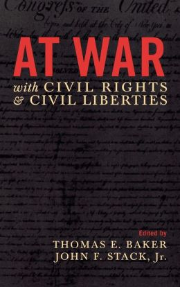 At War With Civil Rights And Civil Liberties
