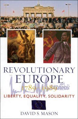Revolutionary Europe, 1789d1989