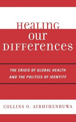 Politics Of Health And The Crises Of Identity
