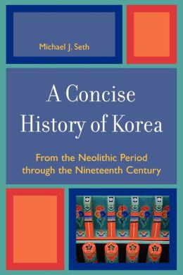 Concise History Of Korea