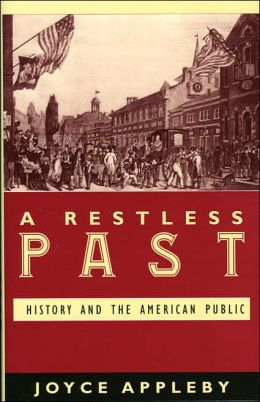 A Restless Past: How Historians Deal with America