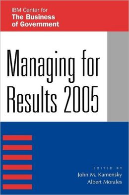Managing for Results 2005