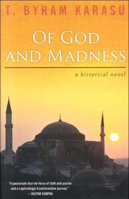 Of God and Madness: A Historical Novel