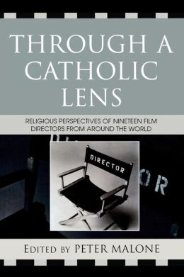 Through A Catholic Lens
