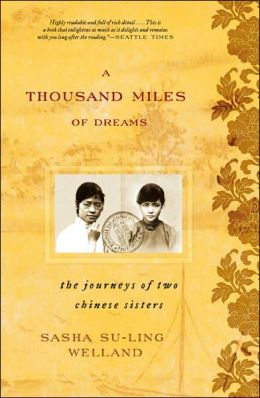 Thousand Miles of Dreams: The Journeys of Two Chinese Sisters