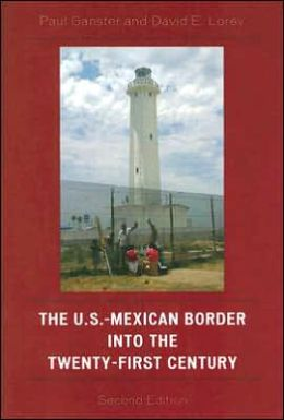 U.S. Mexican Border in the Twentieth and Twenty-first Centuries