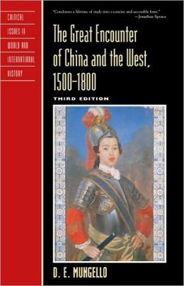 The Great Encounter of China and the West, 1500-1800, Third Edition