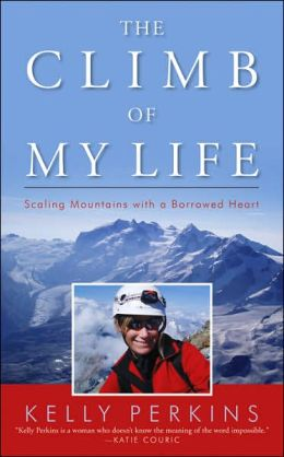 Climb of My Life: Scaling Mountains with a Borrowed Heart