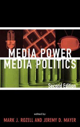 Media Power, Media Politics