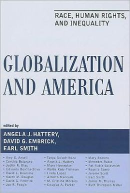 Globalization and America: Race, Human Rights, and Inequality