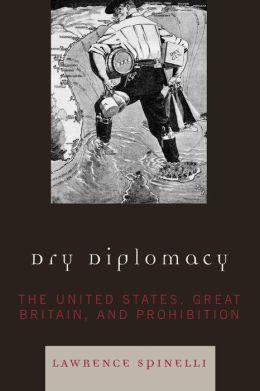 Dry Diplomacy