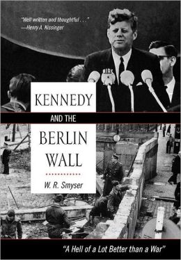 Kennedy and the Berlin Wall: