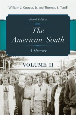 The American South Volume 2: A History