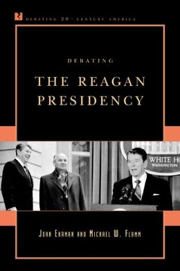 Debating the Reagan Presidency
