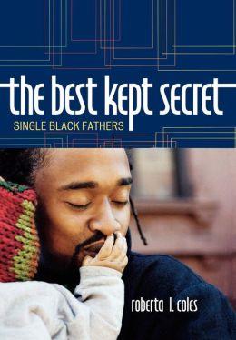 The Best Kept Secret: Single Black Fathers