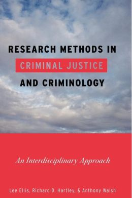 criminologist research methods To earn a bs degree in criminology, law, and justice, students must  theory  crim:2470 research methods in criminology or soc:2170 research.