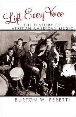Lift Every Voice: The History of African American Music