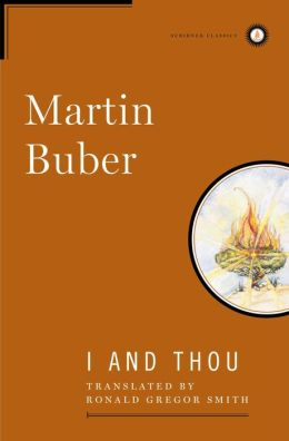 I and Thou (Scribner Classics Series)