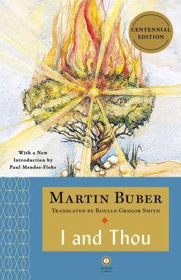 I and Thou (Scribner Classics Series)