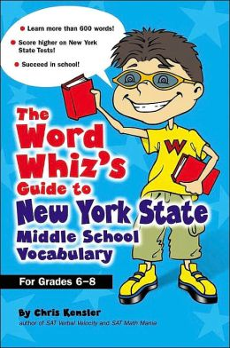 The Word Wizard's Guide to New York State Middle School Vocabulary