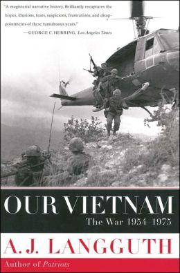 Our Vietnam: The War 1954-1975