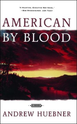 American By Blood: A Novel