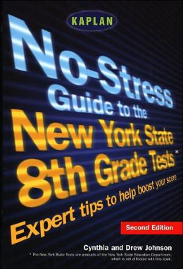 No-Stress Guide to the New York State 8th Grade Tests