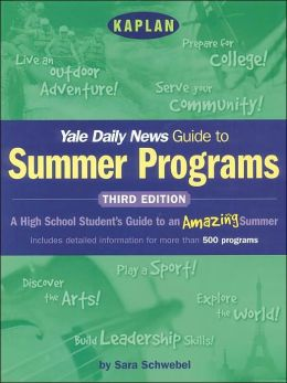 Kaplan Yale Daily News Guide to Summer Programs