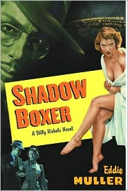 Shadow Boxer: A Billy Nichols Crime Novel
