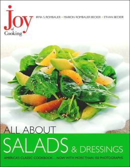 All about Salads and Dressings (Joy of Cooking All about... Series)
