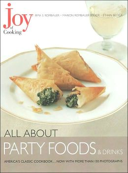 All about Party Foods and Drinks (Joy of Cooking All about... Series)